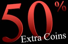Amazing extra coins! Grab the 50% bonus today!